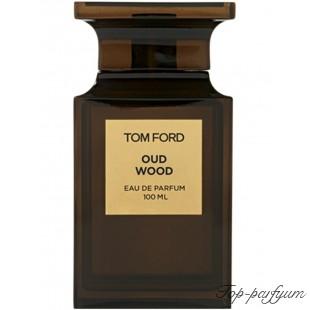 Tom Ford Oud Wood (Том Форд Уд Вуд)